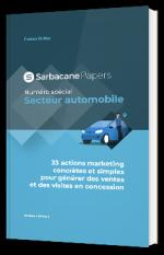 """""""33 actions marketing concretes et simples pour générer  des ventes et des visites en concession."""