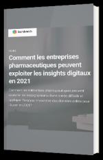 Comment les entreprises pharmaceutiques peuvent exploiter les insights digitaux en 2021