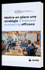 Mettre en place une stratégie d'Inbound marketing