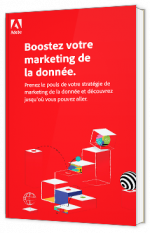 Boostez votre marketing de la donnée