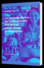 La nouvelle donne de l'engagement des jeunes générations en entreprise