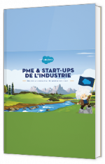 PME & start-ups de l'industrie : Devenez un producteur de satisfaction client
