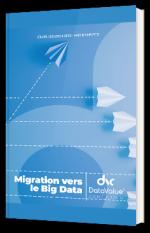 Migration vers le Big Data