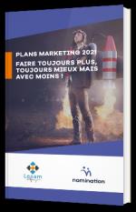 Plans marketing 2021 : faire toujours plus, toujours mieux mais avec moins !