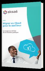 Migrer en cloud pour le meilleur : le nuage au service de la fonction publique