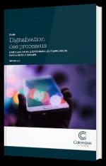 Digitalisation des processus – RPA, BPM, Case Management, CRM, Marketing Automation, ECM, Fintech – focus Banque