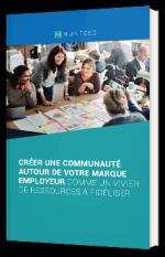 Créer une communauté autour de votre marque employeur