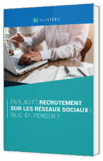 Publicité de recrutement sur les réseaux sociaux, qu'en penser ?