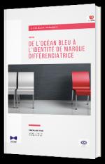 De l'océan bleu à l'identité de marque différenciatrice