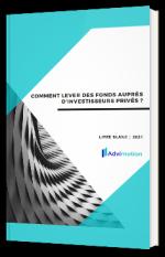 Comment lever des fonds auprès d'investisseurs privés ?