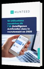 Top 10 des usages de l'IA pour le recrutement en 2020