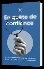 En quête de confiance : Pourquoi les marques doivent prendre le contrôle de leurs réponses en ligne