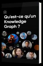 Qu'est-ce qu'un Knowledge Graph ?