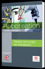 Robotisation - Mode d'emploi