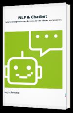 NLP & Chatbot : Comment répondre aux besoins de vos clients sur Internet ?