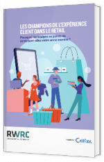 Rapport : Les champions de l'expérience client dans le retail