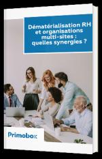 Dématérialisation RH et organisations multi-sites : quelles synergies ?
