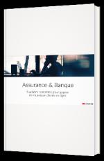 Assurance & Banque : 8 actions concrètes pour gagner de nouveaux clients en ligne