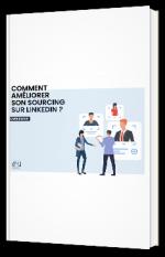 Comment améliorer son sourcing Linkedin ?