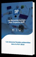 Les mesure fiscales présentées dans le PLF 2019