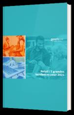 Retail : les 7 grandes tendances pour 2021