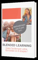Blended learning : créez facilement votre formation en 6 étapes !