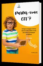 Parlez-vous CIF ? - Partager un langage commun dans le secteur médico-social pour mieux accompagner le handicap