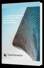 La pandémie de Covid-19 : un accélérateur de la transformation des entreprises