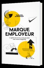 Marque employeur : le guide des bonnes pratiques selon votre niveau d'expertise
