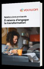 Relation client omnicanale : 5 raisons d'engager la transformation
