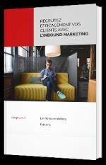 Recrutez efficacement vos clients avec l'inbound marketing