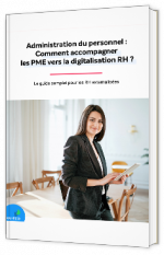 Administration du personnel : comment accompagner les PME vers la digitalisation ?