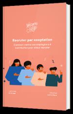 """""""Recruter par cooptation : comment mettre vos employé.e.s à contribution ? """""""