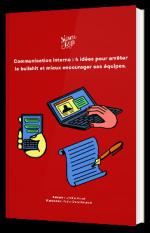 """""""Communication interne : 4 idées pour mieux encourager ses équipes """""""
