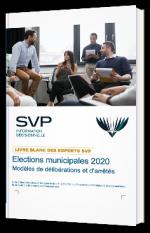 Elections municipales 2020 - Modèles de délibérations et d'arrêtés