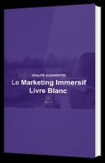 Le Marketing Immersif