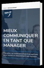 Mieux communiquer en tant que manager