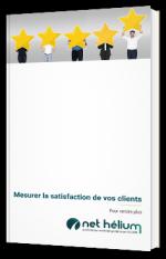 Mesurer la satisfaction de vos clients