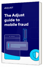 The Adjust guide to Mobile Fraud