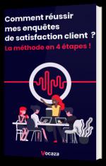 Comment réussir mes enquêtes de satisfaction client ? La méthode en 4 étapes !