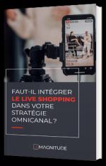 Faut-il intégrer le live shopping dans votre stratégie omnicanal ?