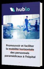 Promouvoir et faciliter la mobilité horizontale des personnels paramédicaux à l'hôpital