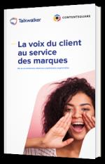 La voix du client au service des marques
