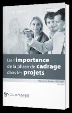 De l'importance de la phase de cadrage dans les projets