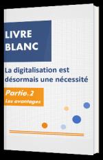 La digitalisation est désormais une nécessité
