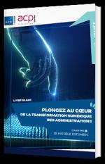 Plongez au cœur de la transformation numérique des administrations