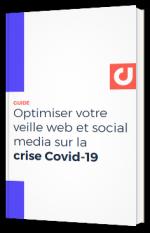 Optimiser votre veille web et social media sur la crise Covid-19