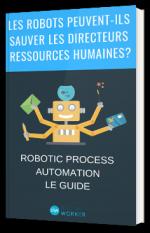 Les robots peuvent-ils sauver les Directeurs des Ressources Humaines ?