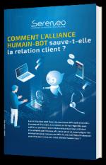 Comment l'alliance Humain-Bot sauve-t-elle la relation client ?
