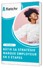 Bâtir sa stratégie marque employeur en 5 étapes